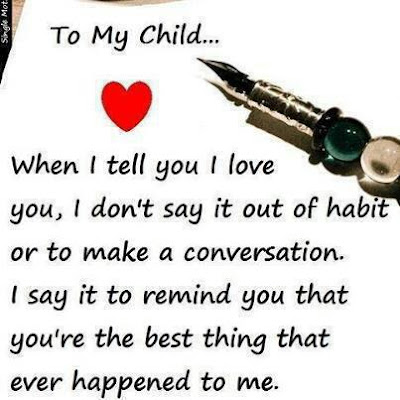 To my child... ♥♥