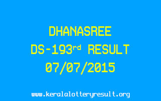 DHANASREE DS 193 Lottery Result 7-7-2015