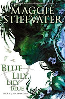 Blue Lily Lily Blue by Maggie Stiefvater