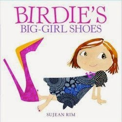 bookcover of  BIRDIE'S BIG-GIRL SHOES by Sujean Rim