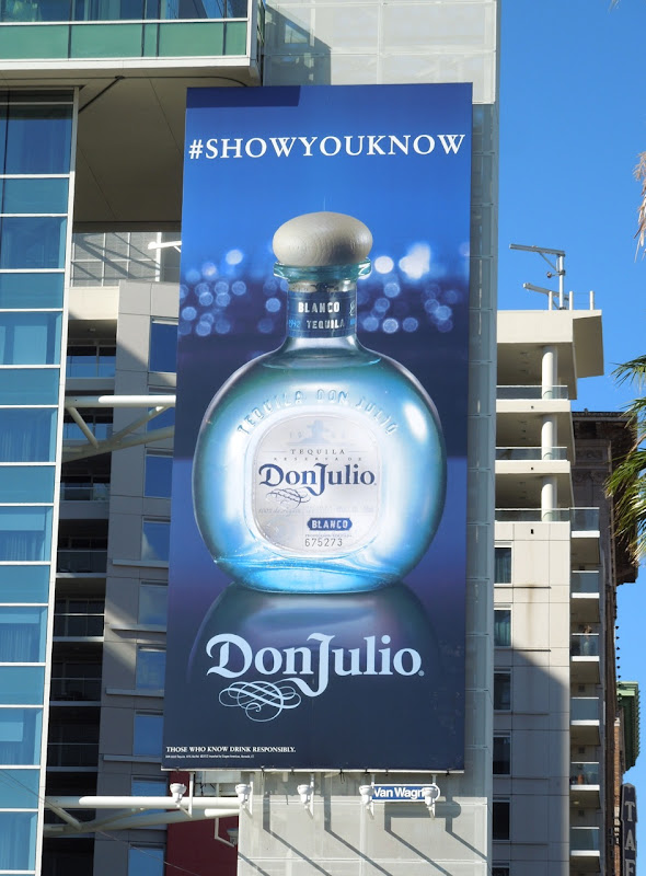 Don Julio Tequila Show you know billboard