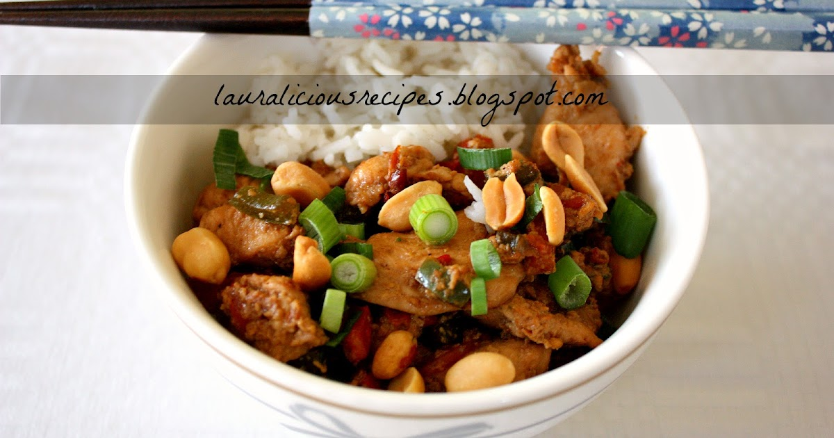 Lauralicious Recipes: Gong Bao Chicken