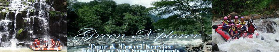 RAfting Adventure & Trekking l  Green Xplorer  l Bukit Lawang  l  Sumatera - Indonesia