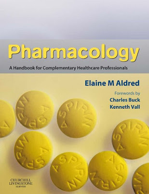 Pharmacology: A Handbook for Complementary Healthcare Professionals - Free Ebook Download