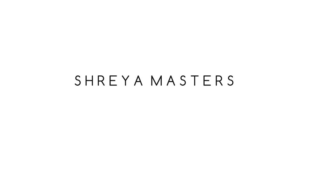 Shreya Masters