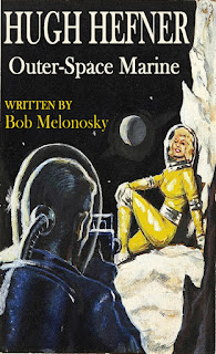 Hugh Hefner, Outer-Space Marine written by Bob Melonosky
