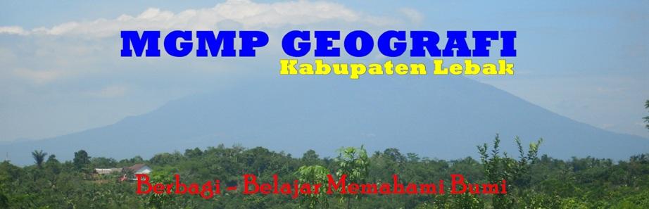 MGMP GEOGRAFI LEBAK