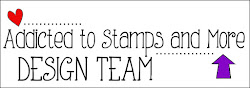 I design for Addicted to Stamps and More Challenge