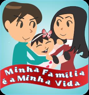 Minha Família é a Minha Vida
