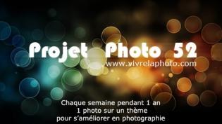 Le Projet photo 52 (sur Vivre la Photo)