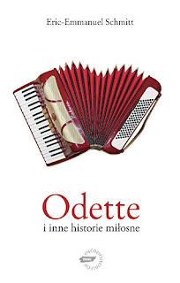 Odette i inne historie miłosne - Éric-Emmanuel Schmitt