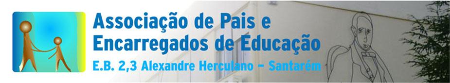 Associação de Pais e Encarregados de Educação da E.B. 2,3 de Alexandre Herculano - Santarém