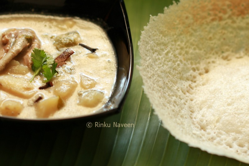 Rinku 39 s kitchen treats appam with chicken stew for Appam and chicken stew kerala cuisine
