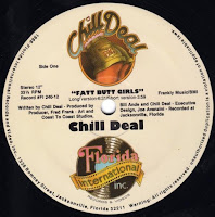Chill Deal - Fatt Butt Girls (Vinyl, 12''1988)(Florida International Records And Videos)