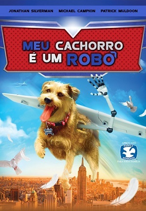 Meu Cachorro é um Robô Filmes Torrent Download capa