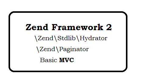 Zend Framework 2 Paginator Hydrator and Basic MVC