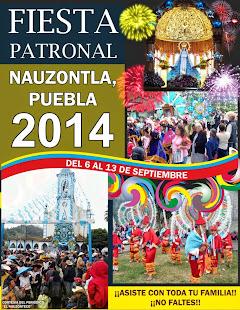 "Fiesta Patronal ""NAUZONTLA PUEBLA 2014"""