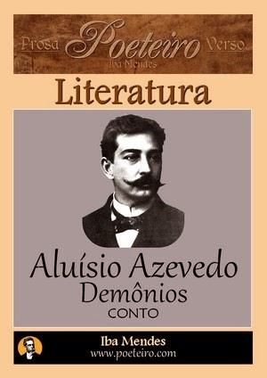 Aluisio Azevedo -Demonios - Iba Mendes