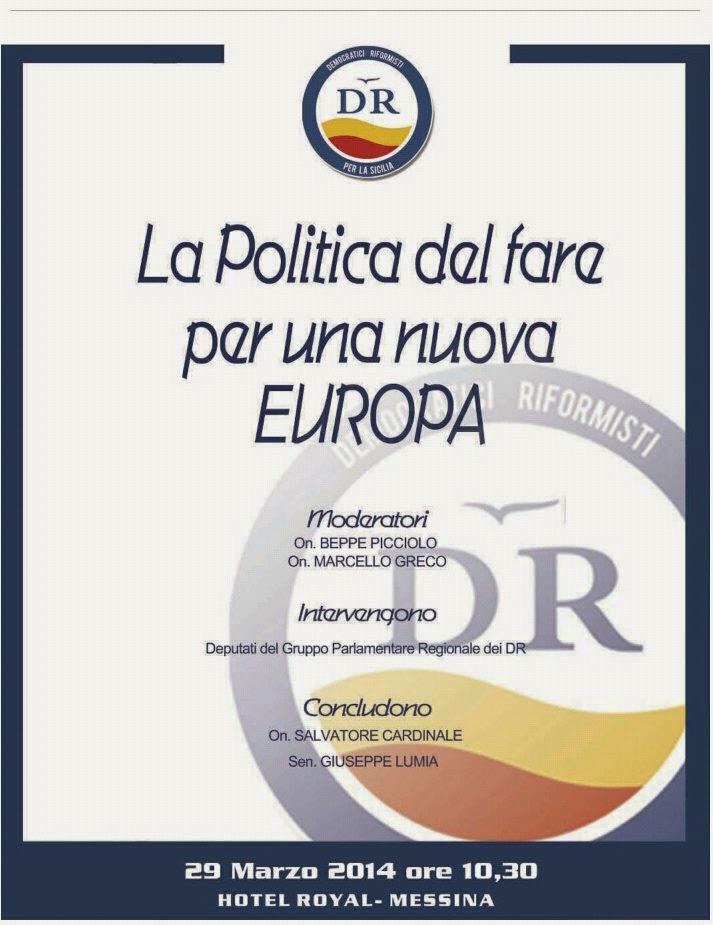 LA POLITICA DEL FARE E LA NUOVA EUROPA DEI DR