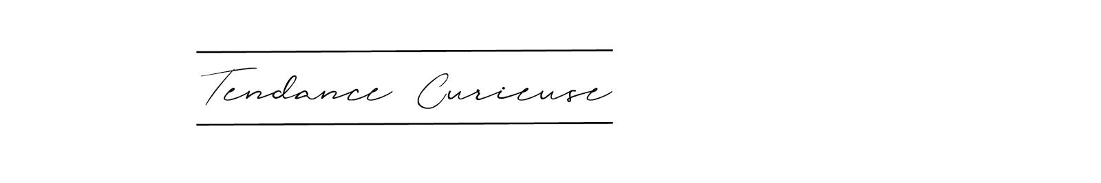 Tendance Curieuse