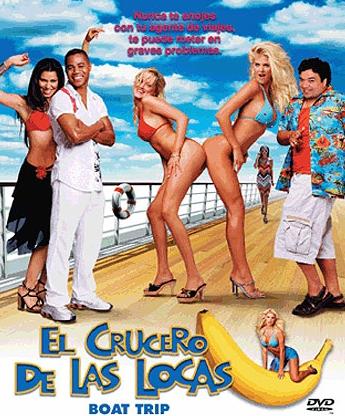 El Crucero De Las Locas[Boat Trip][720p][Latino][Inglés]