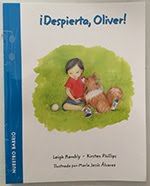 """""""Wake up, Oliver!"""". Leigh Hambly y Kirsten Phillips. Doubledutch Books. Canadá. Mayo - 2015."""