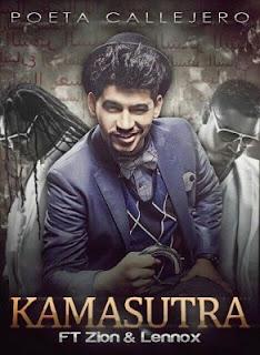 Poeta Callejero - Kamasutra (ft. Zion & Lennox)