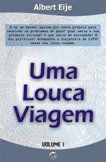 """E-BOOK """"UMA LOUCA VIAGEM"""" - VOLUME I"""