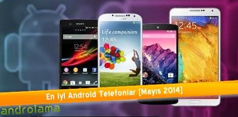 En iyi android telefonlar mayıs 2014