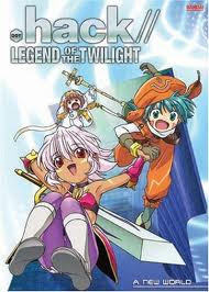 Anime .Hack – Legend of Twilight