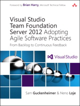 Book: Visual Studio Team Foundation Server 2012: Adopting Agile Software Practices