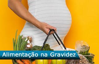 Alimentação na Gravidez - Dieta na Gestação