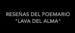 """Reseñas del poemario """"Lava del alma"""""""