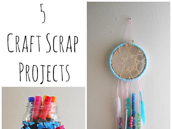 5 Craft Scrap Projects