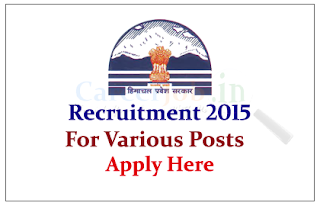 Himachal Pradesh Public Service Commission (HPPSC) Recruitment 2015 for the various posts