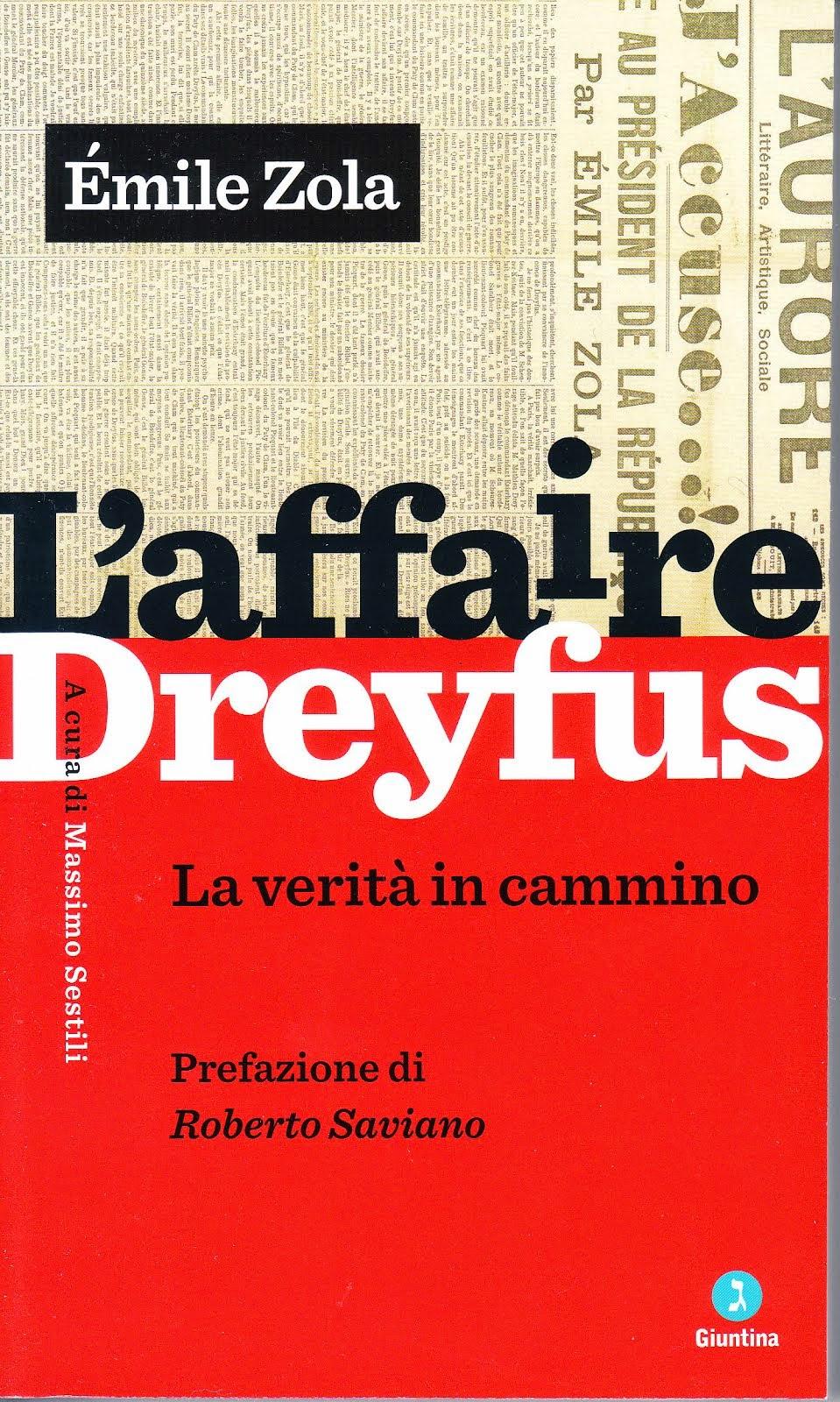 Emile Zola, L'affaire Dreyfus, a cura di Massimo Sestili, Giuntina.