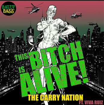BB12 This Bitch Is Alive ft. Viva Ruiz - The Carry Nation