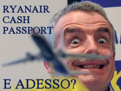 addio ryanair cash passport