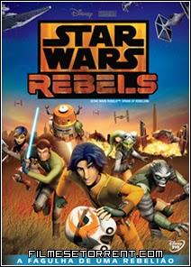 Star Wars Rebels A Fagulha de uma Rebelião Torrent dublado