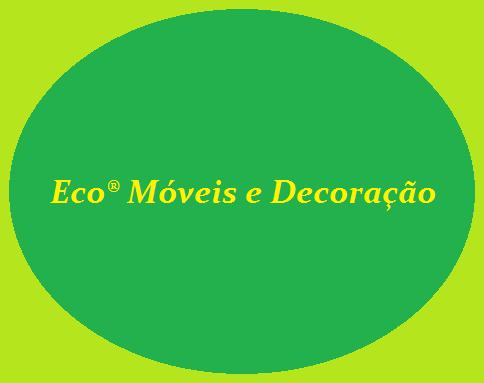 Eco® Móveis e Decoração