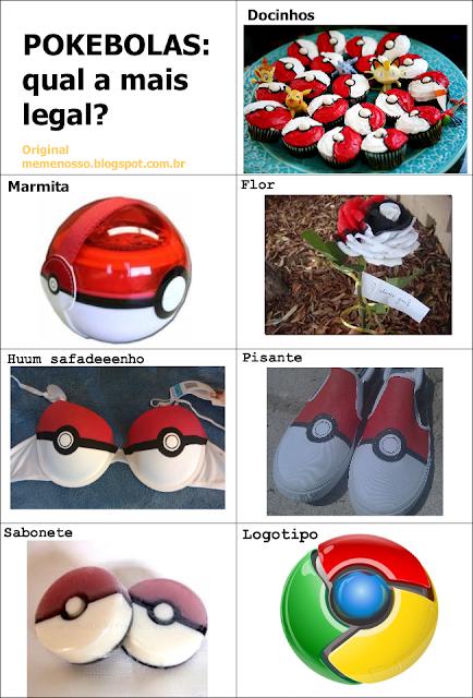 pokebolas: Qual a mais legal? Docinhos, flor, marmita, hum safadeenho, pisante, sabonete, logotipo?