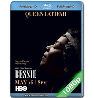 BESSIE (2015) FULL 1080P HD MKV ESPAÑOL LATINO