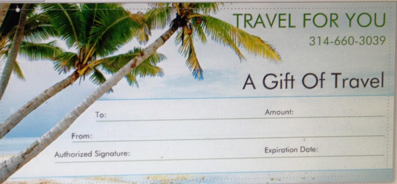 Travel For You Gift Of Travel Certificate