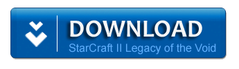 Download Starcraft II Legacy of the Void - PC