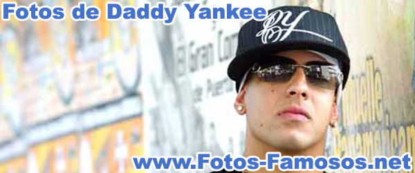 Fotos de Daddy Yankee