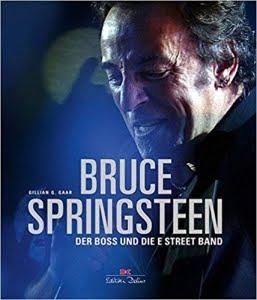 Bruce Springsteen- Der Boss und die E Streetband