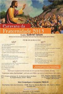 CARAVANA DA FRATERNIDADE 2013