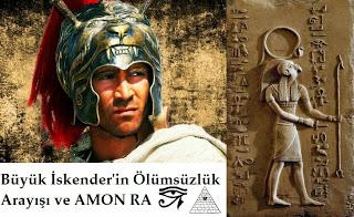Büyük İskender'in Ölümsüzlük Arayışı ve Amon Ra