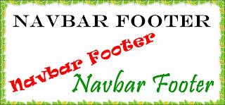 Membuat Footer, Membuat Navbar, Footer navbar, Footer Blogspot,Navbar Blogspot