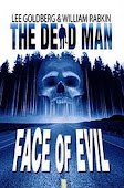 Check out the Dead Man Blog!  Face of Evil now available for only 99 cents!
